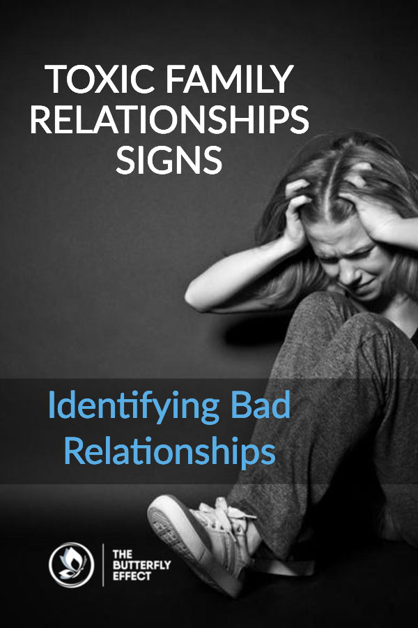 Toxic Family Relationships Signs: Identifying Bad Relationships